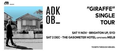 A.D.K.O.B - Giraffe Single Tour