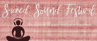 Sacred Sound Festival – Mantra Music Meditation By Kirtanam