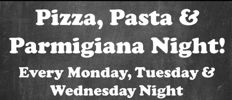 Pizza, Pasta and Parmigiana Night