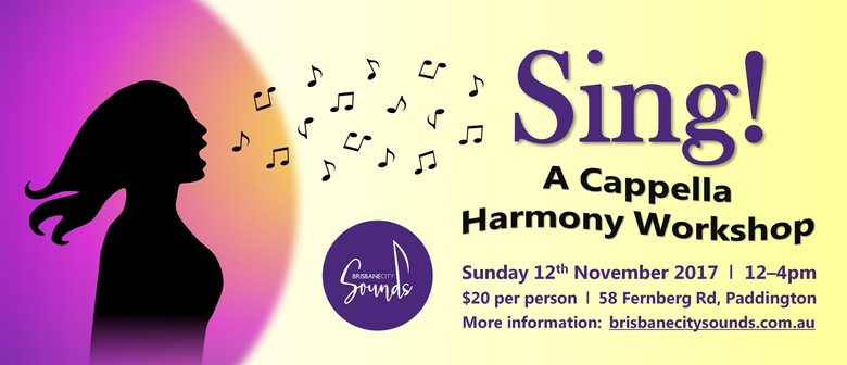 Sing! A Cappella Harmony Workshop