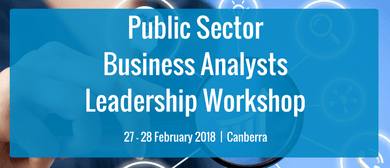 Public Sector Business Analysts Leadership Workshop