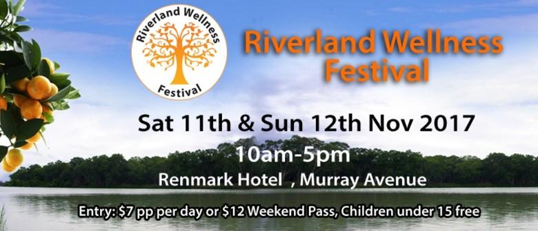 Riverland Wellness Festival