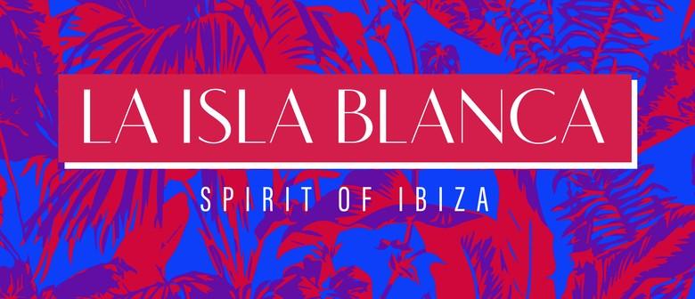 Spirit of Ibiza – La Isla Blanca