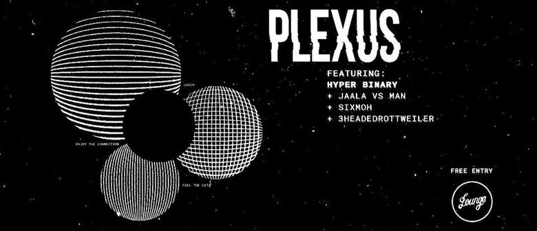Plexus With Hyper Binary