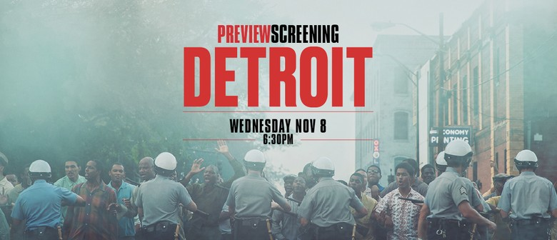 Detroit – Preview Screening