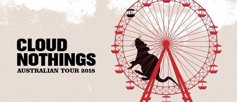 Cloud Nothings Australian Tour 2018