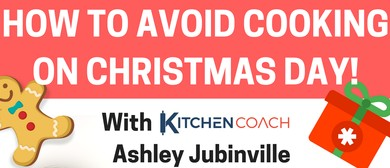 How to Avoid Cooking On Christmas Day