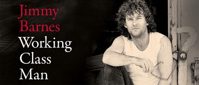 Jimmy Barnes – Working Class Man Tour