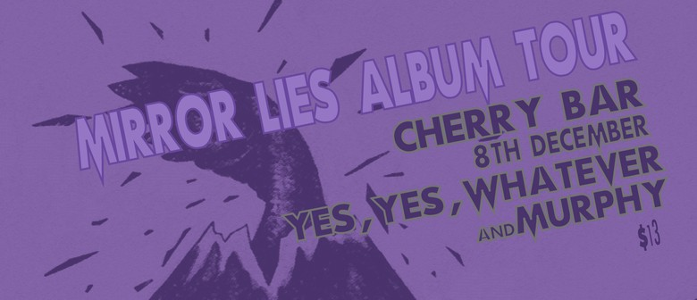 Greenthief: Mirror Lies Tour