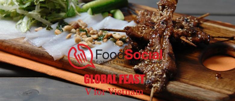 FoodSocial Global Feast: V for Vietnam
