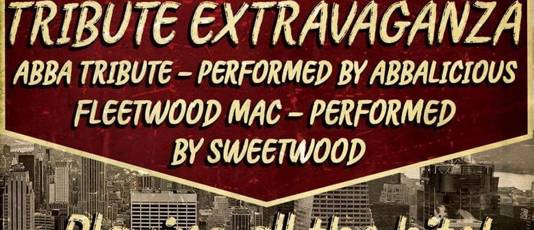 Tribute Extravaganza to ABBA and Fleetwood Mac