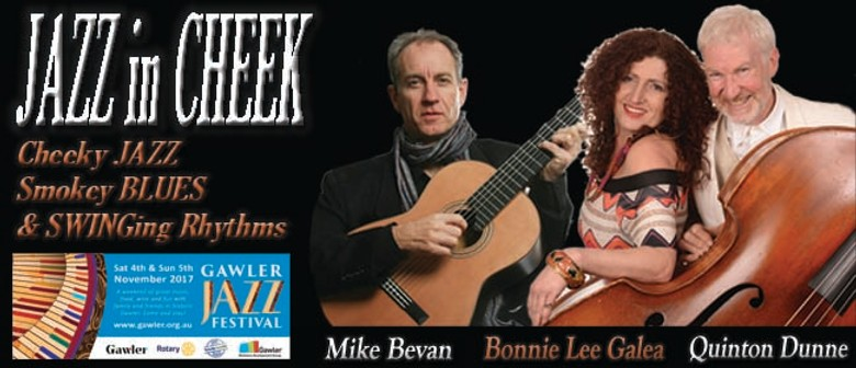 Jazz In Cheek Trio – Gawler Jazz Festival