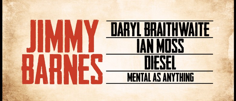Jimmy Barnes, Daryl Braithwaite, Ian Moss and More