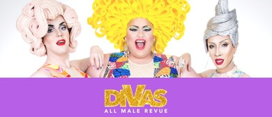 DIVAS All Male Revue