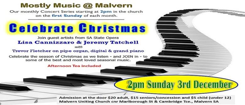 Mostly Music @ Malvern – Celebrate Christmas