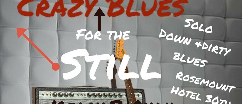 Kerry B Ryan Still Crazy for The Blues