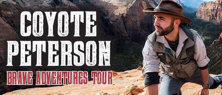 Coyote Peterson Brave Adventure Tour