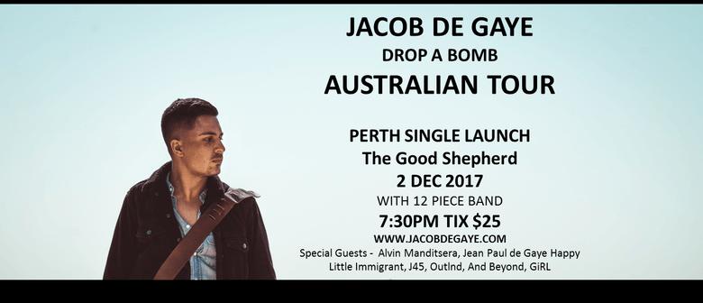 Jacob de Gaye – Drop a Bomb Single Launch