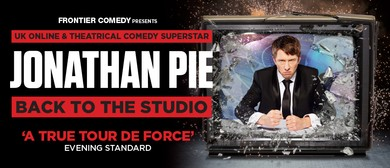 Jonathan Pie – Back To The Studio