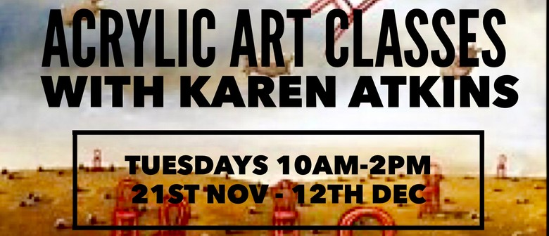Acrylic Art Classes With Karen Atkins