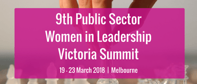 9th Public Sector Women In Leadership Victoria Summit