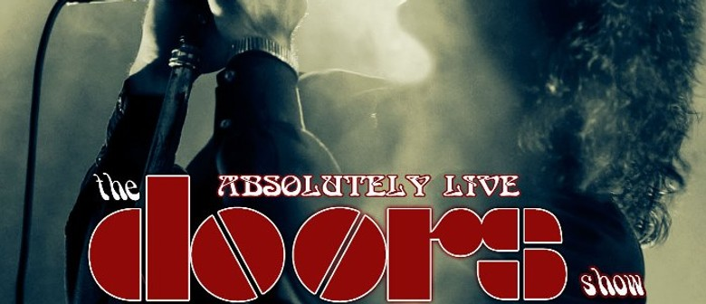 Absolutely Live – The Doors Show