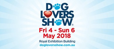 Melbourne 2018 Dog Lovers Show