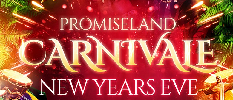 Promiseland Carnivale – New Year's Eve 2017/18