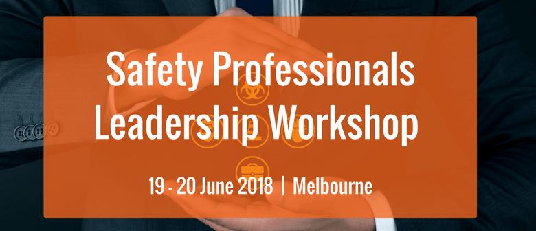 Safety Professionals Leadership Workshop