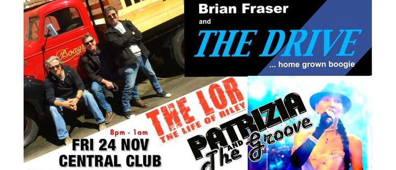 Patrizia and The Groove With Brian Fraser and Life of Riley