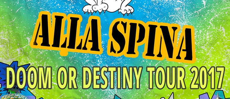 Doom or Destiny Tour – Alla Spina