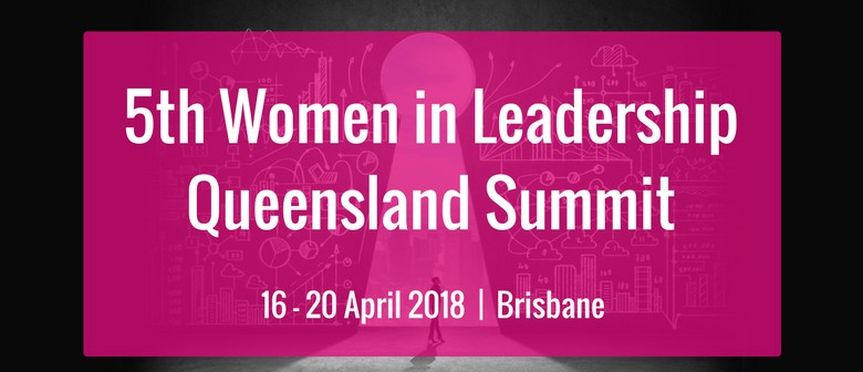 5th Women In Leadership Queensland Summit