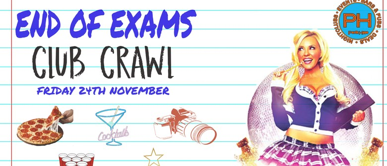 End of Exams Club Crawl – 5 Parties In 1