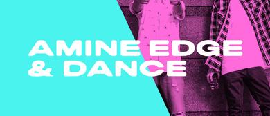 Amine Edge and Dance