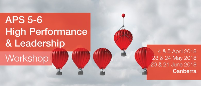 APS 5–6 High Performance and Leadership Workshop