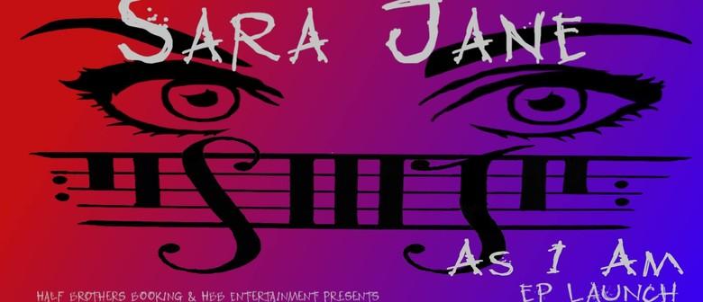 Sara Jane EP Launch