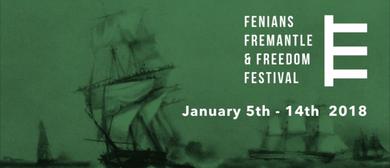 Fenians, Fremantle & Freedom Festival