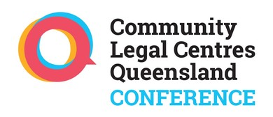 Community Legal Centres Queensland Conference 2018