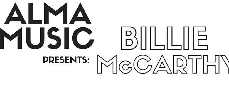 Alma Music Presents Billie McCarthy