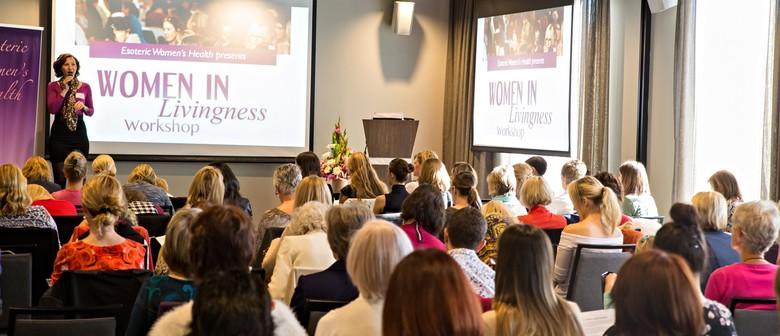 Women In Livingness Workshop: Getting Real In Relationships