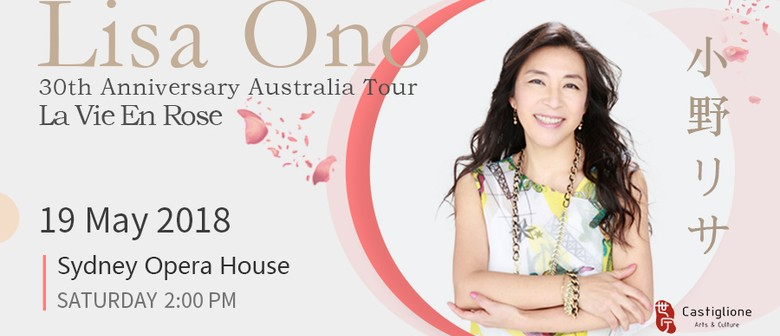 La Vie En Rose – Lisa Ono 30th Anniversary Australia Tour