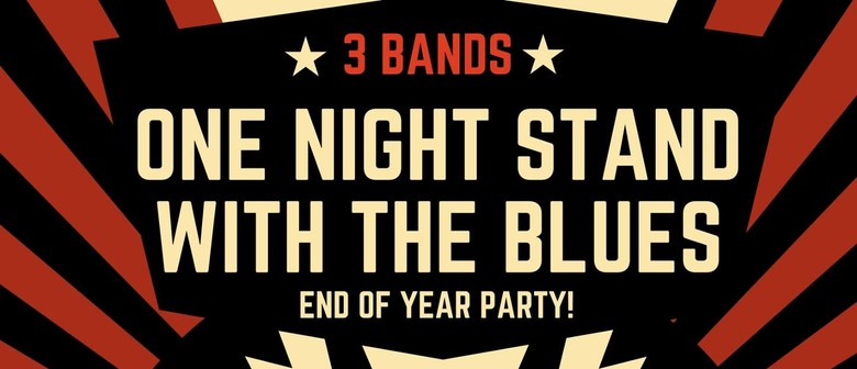 One Night Stand With the Blues End of Year Party