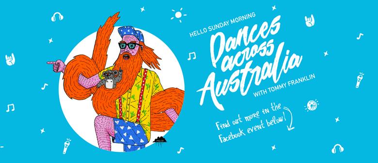 Tommy Franklin Dances Across Australia