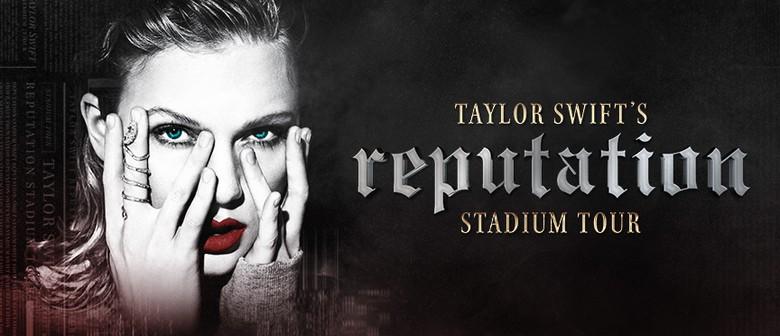 Taylor Swift – Reputation Stadium Tour