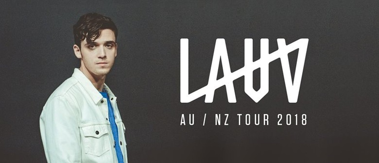 Lauv: I met you when I was 18. World Tour