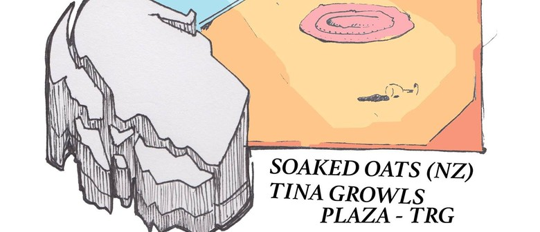 New Lease 131 – Soaked Oats, Plaza-Trg, Tina Growls