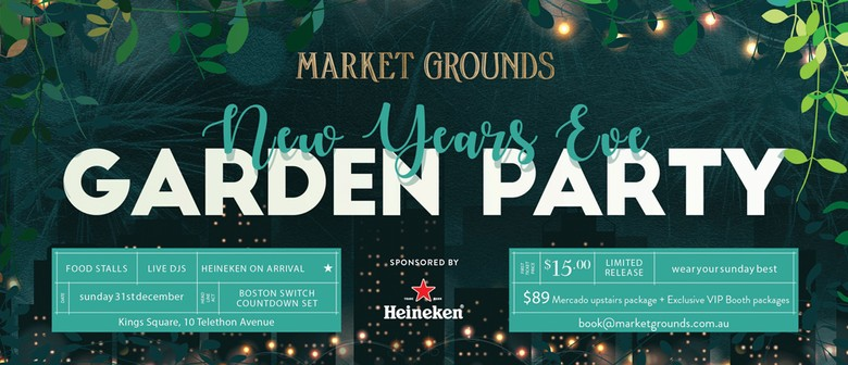 NYE Heineken Garden Party