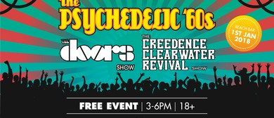 Psychedelic 60s Show: CCR, The Doors Show – New Year's Day