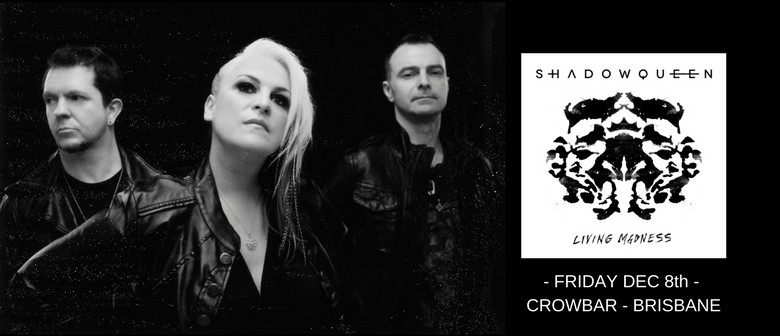 Shadowqueen – Living Madness Tour