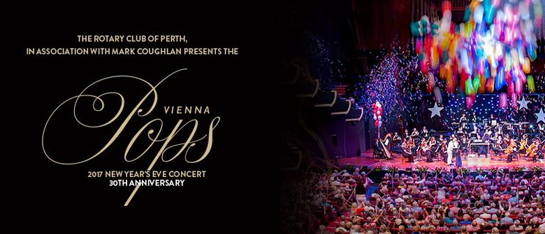 2017 Vienna Pops New Year's Eve Concert – 30th Anniversary